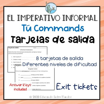 Informal Commands Exit Slips Spanish