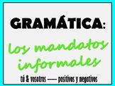 Informal Commands (tú and vosotros)
