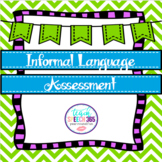 Informal Language Assessment
