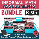 Informal Math Assessments (K-8) |BUNDLE|Distance Learning|