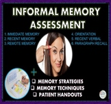 MEMORY UNIT: Informal Memory Assessment, Memory Strategies & Techniques