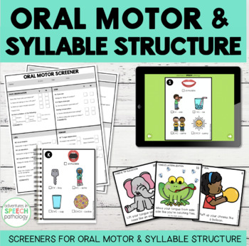 Informal Oral Motor and Syllable Structure Screeners BUNDLE