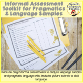 Informal Assessment Toolkit for Pragmatics & Language Samples