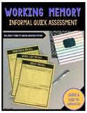 Working Memory Informal Quick Assessment