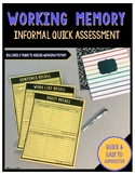 Informal Quick Assessment for Working Memory