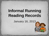 Informal Running Reading Record Training