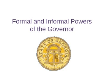 Informal and Formal Powers of the Georgia Governor