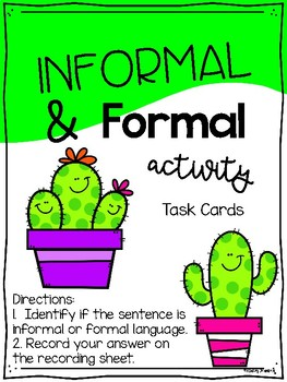 Informal and Formal Task Cards