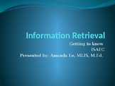 Information Literacy PowerPoint - Intro to the ISAEC method