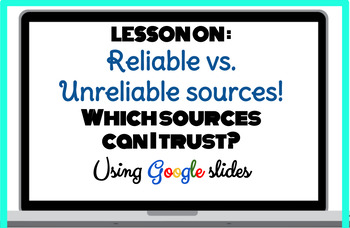 Information Literacy/Technology Reliable vs. Unreliable So