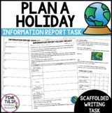 Information Report Assessment Task - Plan a Holiday