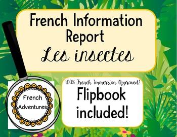 Information Report: Les Insectes