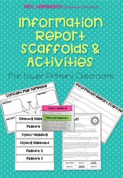 Information Report Scaffold & Activities