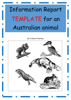 Information Report TEMPLATE for an Australian Animal