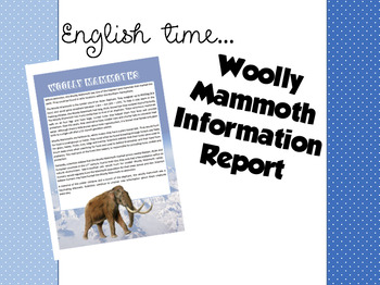 Information Report: Woolly Mammoth