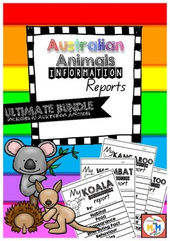 Information Report Writing Australian Animals Ultimate Bundle