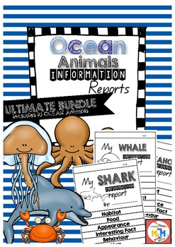 Information Report Writing Ocean Animals Ultimate Bundle