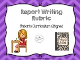 Information Report Writing Rubric (Ontario Curriculum Aligned)