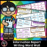 Information Report Writing Word Wall