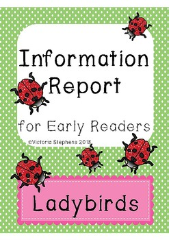 Information Report for Early Readers: Ladybirds