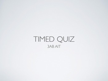 Information Technology Timed Quiz