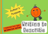 Information Texts - Writing to Describe - Teaching Author's Purpose Poster Pack