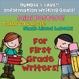 Goal Setting Labels & Posters Information Writing for First Grade Writers!