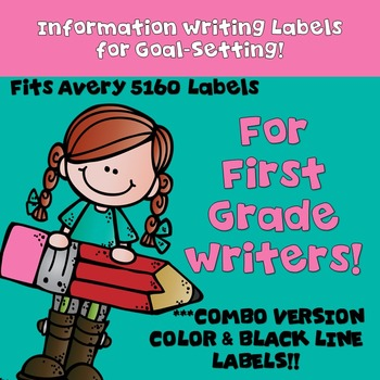 Goal Setting Labels for Information Writing First Grade Writers! COMBO LABELS!