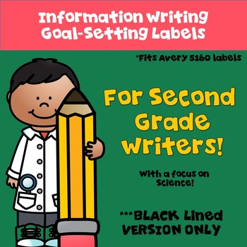 Goal Setting Labels for Gr. 2 Writers!  BW VERSION for Information Writing