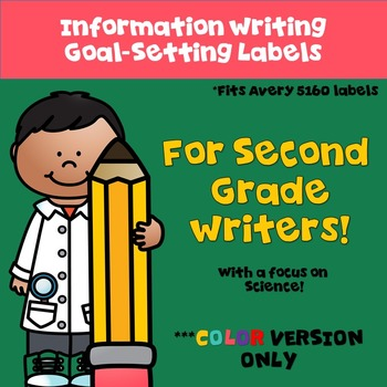Goal Setting Labels for Gr. 2 Writers!  COLOR VERSION!  for Information Writing