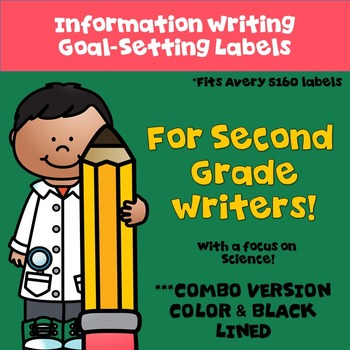 Goal Setting Labels for Grade 2 Writers! COMBO LABELS! For Information Writing