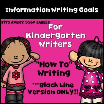 Goal Setting Labels for Kindergarten Writers! Information Writing BLACK & WHITE