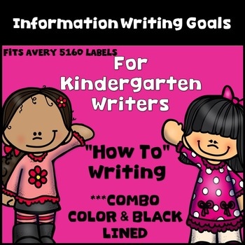 Information Writing Goal Setting Labels for Kindergarten Writers! COMBO LABELS!