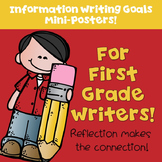 Goal Setting Posters for Information Writing  for First Grade Writers!