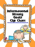 Informational Writing Goals Clip Chart