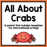 Informational Writing: Animals { Crabs }