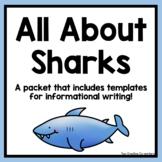 Informational Writing: Animals { Sharks }