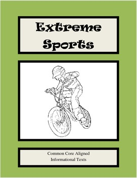 Informational Article Packet - Common Core Aligned - Extreme Sports