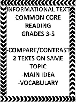 MAIN IDEA - COMPARE/CONTRAST INFORMATIONAL TEXTS