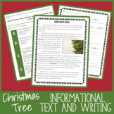 Informational Comprehension + Writing: Christmas Trees (wi