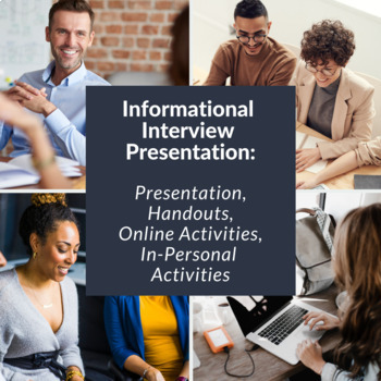 informational interview powerpoint presentation overview document questions
