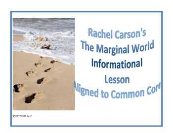 Informational Lesson The Marginal World Aligned to Common Core
