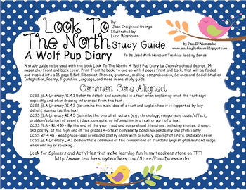 Informational Narrative-Look To The North: A Wolf Pup Diary Study Guide / Rubric