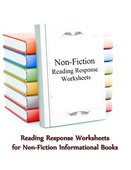 Informational Non-Fiction Reading Response Worksheets