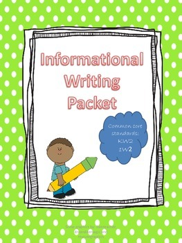 Informational/ Non-fiction Writing Packet