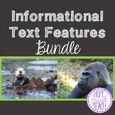 Informational (Nonfiction) Text Features Bundle
