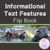 Informational (Nonfiction) Text Features Flip Book