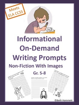 Informational On-Demand Writing Prompts for Grades 5-8
