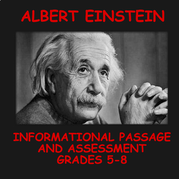 Informational Passage and Assessment: Albert Einstein