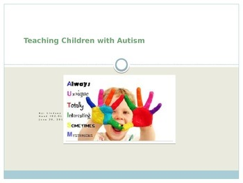 Informational Powerpoint on Students with Autism - Information for Teachers